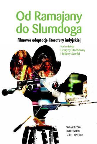 od-ramajany-do-slumdoga-filmowe-adaptacje-literatury-indyjskiej-b-iext30728334