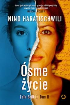 nino-haratischwili-osme-zycie-tom-2-cover-okladka